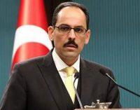 Kalın: Türkiye NATO'nun güçlü bir üyesi, AB'ye tam üye olmak istiyor