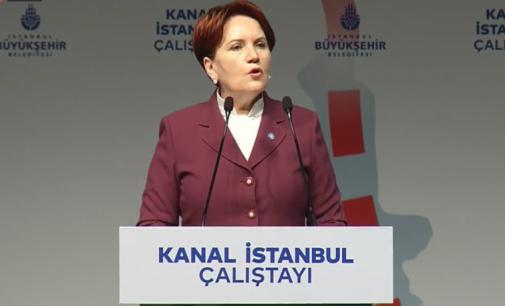 Akşener: Kanal projesi, İstanbullulara ders verme ve cezalandırma eylemidir