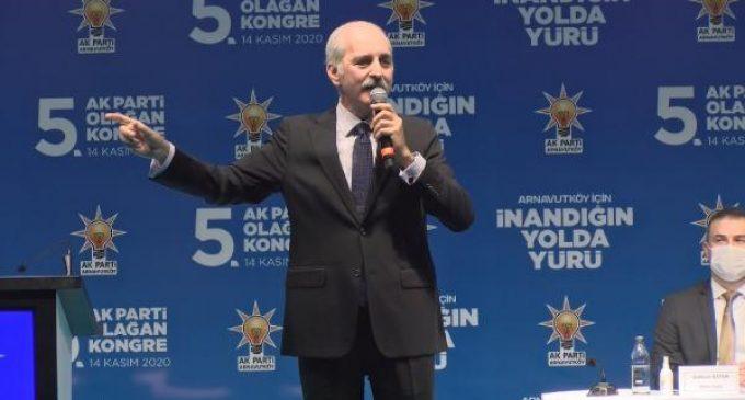 Numan Kurtulmuş: Yedi düvel karşımıza geçmiş, Türkiye'nin önünü kesmeye çalışıyor