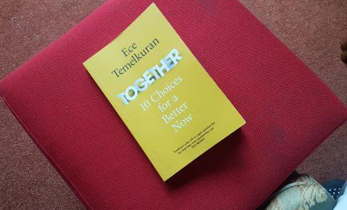 """Ece Temelkuran'ın yeni kitabı """"Together"""" üzerine: Daha iyi bir şimdi için 10 seçenek…"""