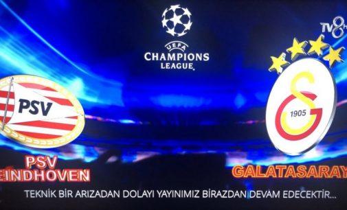 TV8'de PSV Eindoven-Galatasaray maç yayını iki kez durdu: Kesilmenin nedeni belli oldu
